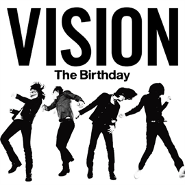 The Birthday - VISION