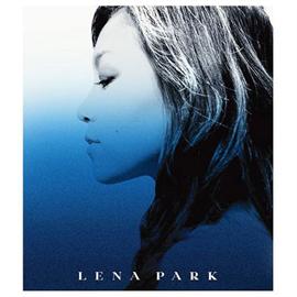 LENA PARK - 祈り~You Raise Me Up