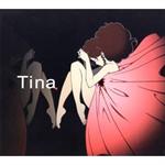 Tina - ココロノカタチ