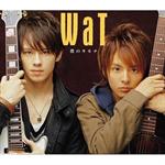 WaT - 僕のキモチ