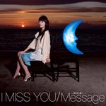 波瑠 - I Miss You/Message~明日の僕へ~