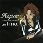 Respeto ~Tina's cover album~