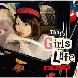 岡本 玲 - That's Girls Life