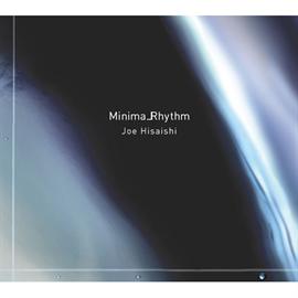 久石 譲 - Minima_Rhythm