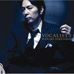 德永英明 - VOCALIST 3[紙ジャケ]