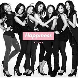 Happiness - Kiss Me