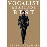 德永英明 - VOCALIST & BALLADE BEST