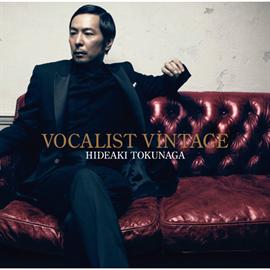 德永英明 - VOCALIST VINTAGE