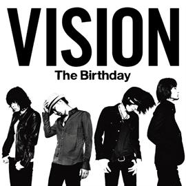 The Birthday - VISION