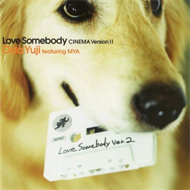 織田裕二 - Love Somebody CINEMA VersionⅡ