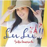 松田聖子 - LuLu!![初回盤]