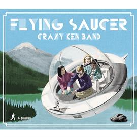 クレイジーケンバンド - FLYING SAUCER[初回盤]