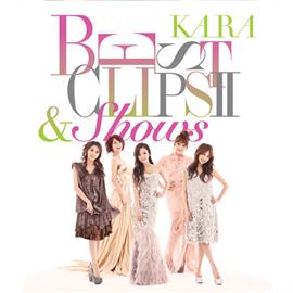 KARA - KARA BEST CLIPS Ⅱ & Shows