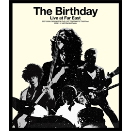 The Birthday - Live at Far East [Blu-ray]