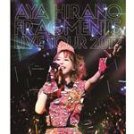 AYA HIRANO FRAGMENTS LIVE TOUR 2012