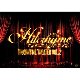 ヒルクライム - Hilcrhyme Theater vol.2