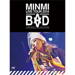 "MINMI LIVE TOUR 2014 ""BAD"""