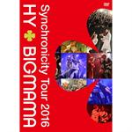 HY+BIGMAMA - Synchronicity Tour 2016