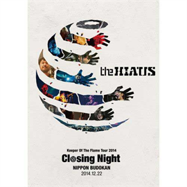 the HIATUS - Closing Night - Keeper Of The Flame Tour 2014 -  日本武道館 2014.12.22