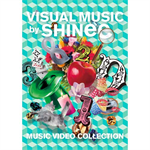 SHINee - VISUAL MUSIC by SHINee ~music video collection~