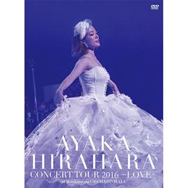 平原綾香 - CONCERT TOUR 2016 ~LOVE~