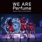 Perfume - WE ARE Perfume -WORLD TOUR 3rd DOCUMENT