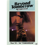 "浜田麻里 - BEYOND TOMORROW Tour'91~'92 ""TOMORROW"""