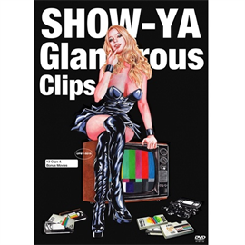 SHOW-YA - Glamorous Clips