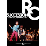 RCサクセション - SUMMER TOUR '83 渋谷公会堂 ~KING OF LIVE COMPLETE~