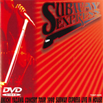 SUBWAY EXPRESS LIVE IN HOUSE