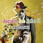 Japan be Irie!!