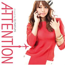 V.A. - A-TTENT↑ON mixed by DJ MAYUMI