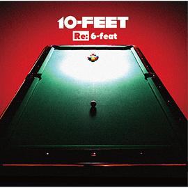 10-FEET - Re:6-feat