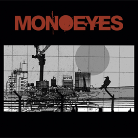 MONOEYES - A Mirage In The Sun