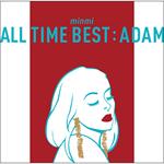MINMI - ALL TIME BEST : ADAM