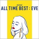 MINMI - ALL TIME BEST : EVE