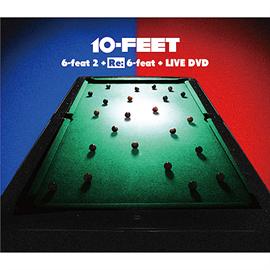 10-FEET - 「6-feat 2」+「Re:6-feat」+ LIVE DVD