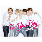SHINee - I'm Your Boy