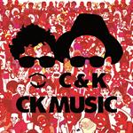 C&K - CK MUSIC(初回限定盤)