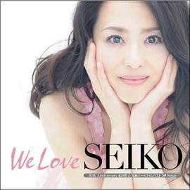 松田聖子 - We Love SEIKO -35th Anniversary 松田聖子究極オールタイムベスト 50 Songs-
