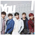 B1A4 - You and I