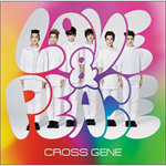 CROSS GENE - Love & Peace/sHi-tai!