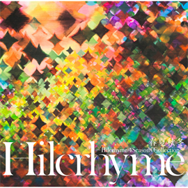 Hilcrhyme - 春夏秋冬~Hilcrhyme 4Seasons Collection~