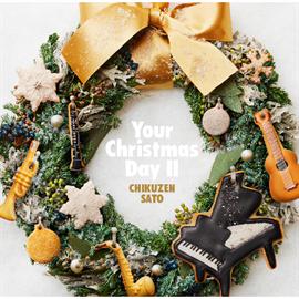 佐藤竹善 - Your Christmas Day II