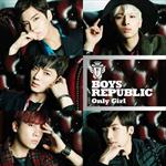 Boys Republic - Only Girl