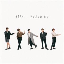 B1A4 - Follow me