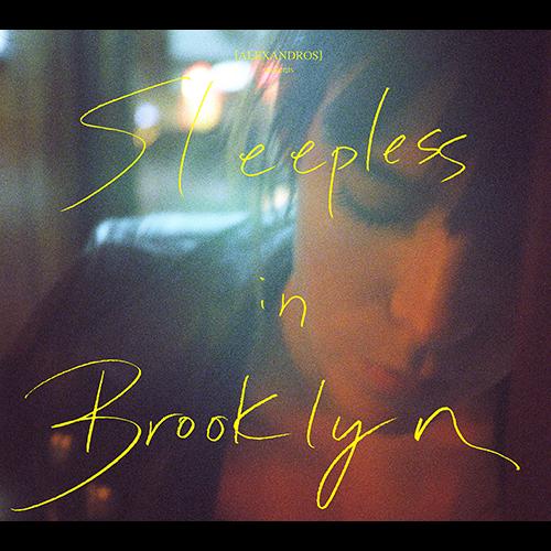 alexandros sleepless in brooklyn rar