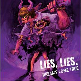 DREAMS COME TRUE - LIES,LIES.