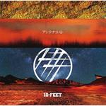 10-FEET - アンテナラスト