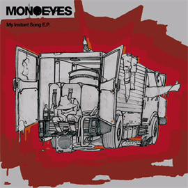 MONOEYES - My Instant Song E.P.